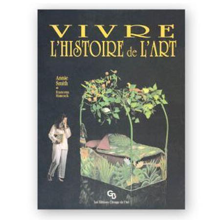 Vivre l'histoire de l'art